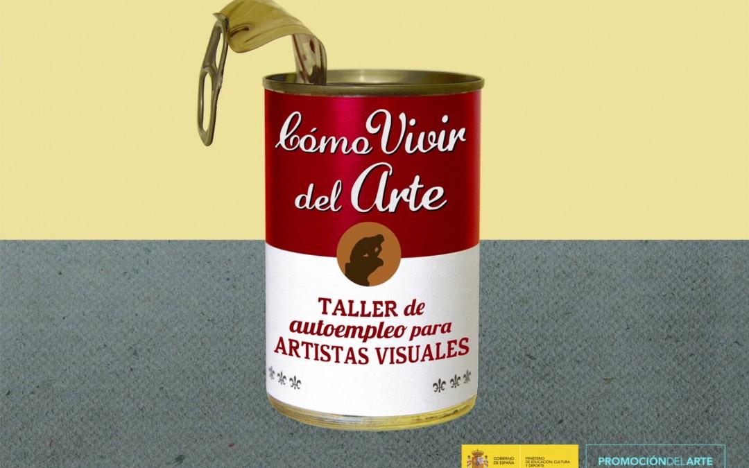 ¿Cómo vivir del arte? Taller de autoempleo para artistas visuales